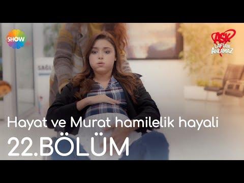 Hayat ve Murat hamilelik hayali | Aşk Laftan Anlamaz 22.Bölüm