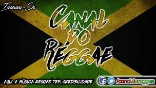 O Melhor do Reggae das Antigas [Seleção 2012] Vol.2