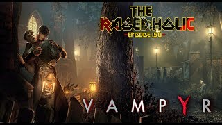 VAMPYR Review - The Rageaholic