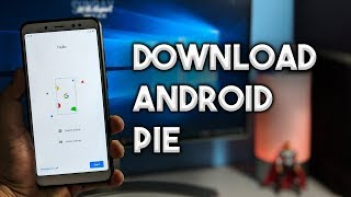 Get Android Pie for Your Phone [Download Android 9 Now]