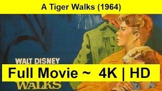 A Tiger Walks Full Length