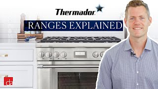 Thermador Range Explained - Before You Buy [REVIEW]