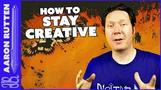 How to STAY CREATIVE - Stoking the Fire 🔥