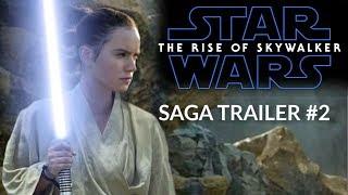 Star Wars: The Rise of Skywalker - SAGA TRAILER #2 - Daisy Ridley, Adam Driver