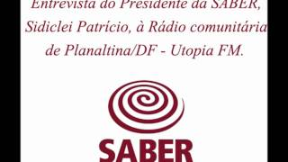 Entrevista do Presidente da SABER à Radio Utopia FM