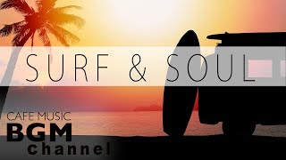 Relaxing Soul & Jazz Music - Chill Out Cafe Music For Study & Work - Sunset Music