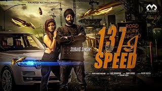 Subaig+Singh+-+137+Di+Speed+ft.+Popsy+%28Official+Music+Video%29