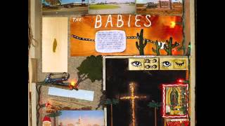 The Babies - The Babies (2011) - Full Album
