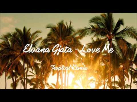Xxx Mp4 Elvana Gjata Love Me Ft Bruno Tropical Remix 3gp Sex