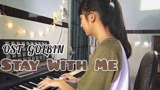 [ORGAN COVER] STAY WITH ME || GOLBIN OST|| \\KOREAN FILM \\