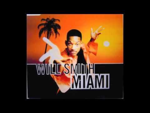 Miami Will Smith With Lyrics