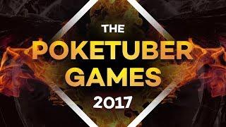 THE POKETUBER GAMES 2017