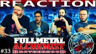 Fullmetal Alchemist: Brotherhood Episode 33 REACTION!!