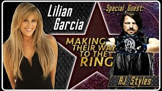 AJ Styles Interview | Lilian Garcia: Making Their Way To The Ring