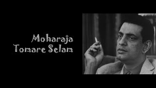 Moharaja Tomare Selam - A Tribute to Satyajit Ray (Medley by Gaaner Guto)