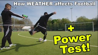 How WEATHER Affects Football + Power Test! | Unibet