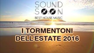 I TORMENTONI DELL'ESTATE 2016 con titoli - GIUGNO 2016 - Canzoni & Hit del momento House Commerciale