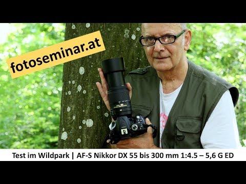 fotoseminar.at - Test Nikon DX Tele | Nikkor AF-S 55-300 1:4,5-5,6 G ED