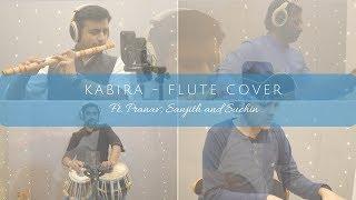 Kabira - Flute Cover by Sriharsha Ramkumar   ft. Pranav, Sanjith & Suchin   4K