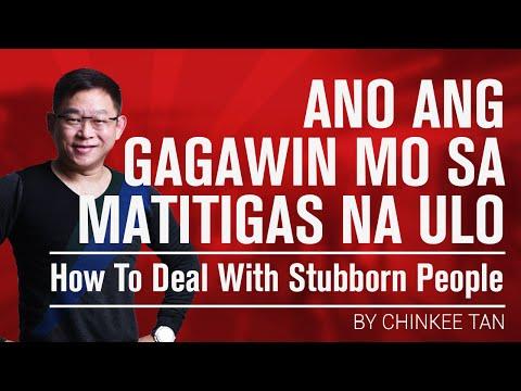 Ano Ang Gagawin Mo Sa Matitigas Na Ulo   How To Deal With Stubborn People