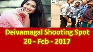 Deivamagal Shooting Spot 20-02-2017