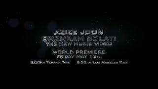 Shahram Solati - Azize Joon SNEAK PREVIEW