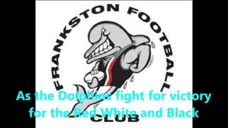 Frankston Dolphins theme song (Lyrics)