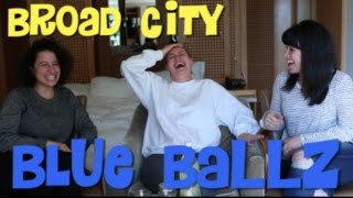 BROAD CITY Blue Ballz