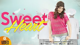 SWEET HEART ★ MANNAT NOOR ★ Full Official Video ★ J STAR Productions ★