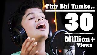 Mein Phir Bhi Tumko Chahunga By Satyajeet [Studio Version].
