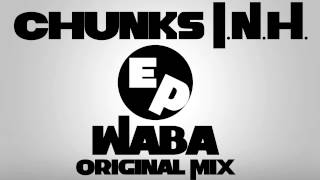 Chunks I.N.H. - Waba (Original Mix)