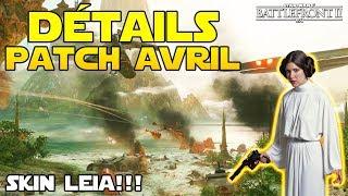 SKIN SURPRISE & Détails MAJ Avril (Nouveautés & Patchnote)   Star Wars Battlefront 2