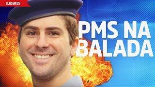PMs na Balada | Linhares e Sua Turma