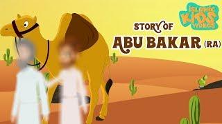 Stories Of Sahaba - Companions Of The Prophet | Abu Bakr (RA) | Islamic Kids Stories