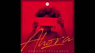 Gregory Palencia - Enamorado (Track 09 Album Ahora)