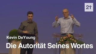 Kevin DeYoung – Die Autorität Seines Wortes (2. Petrus 1, 16-21)