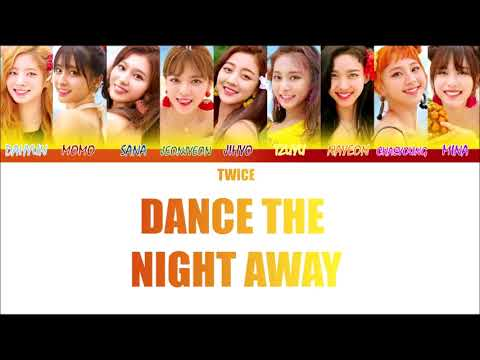 TWICE (트와이스) - Dance The Night Away (Full Audio) [Color Coded_Han_Rom_Eng]