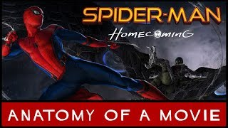Spider-Man: Homecoming Review | Anatomy of a Movie