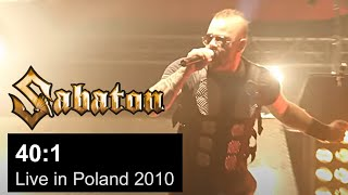 SABATON - 40:1 Live in Poland 2010 (OFFICIAL LIVE)