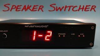 NFJ&FXaudio - PW-6 Speakers Switcher _(Z Reviews)_