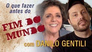 Danilo Gentili :  Antes do mundo acabar:Pizza,coca cola e mulher