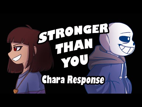 Stronger Than You Chara Response Undertale Animation Parody