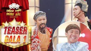 Thách thức danh hài 4   teaser gala 1: Trấn Thành mong chờ màn xuất hiện của cha con hài cải lương