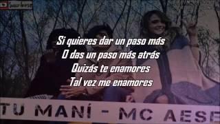 Tu mani - Mc Aese (Letra / Lyrics)