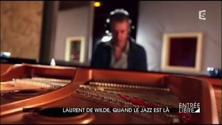 Laurent de Wilde, quand le jazz est là