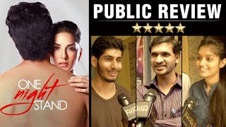 One Night Stand Public Review | Sunny Leone, Tanuj Virwani