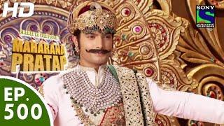 Bharat Ka Veer Putra Maharana Pratap - महाराणा प्रताप - Episode 500 - 6th October, 2015