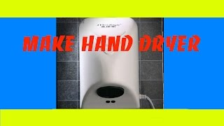 How To Make a Hand Dryer at Home   - DIY Products