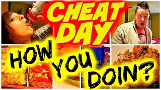 FULL DAY OF CHEATING: HOW YOU DOIN?