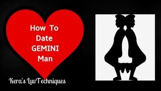 How To Date A Gemini Man